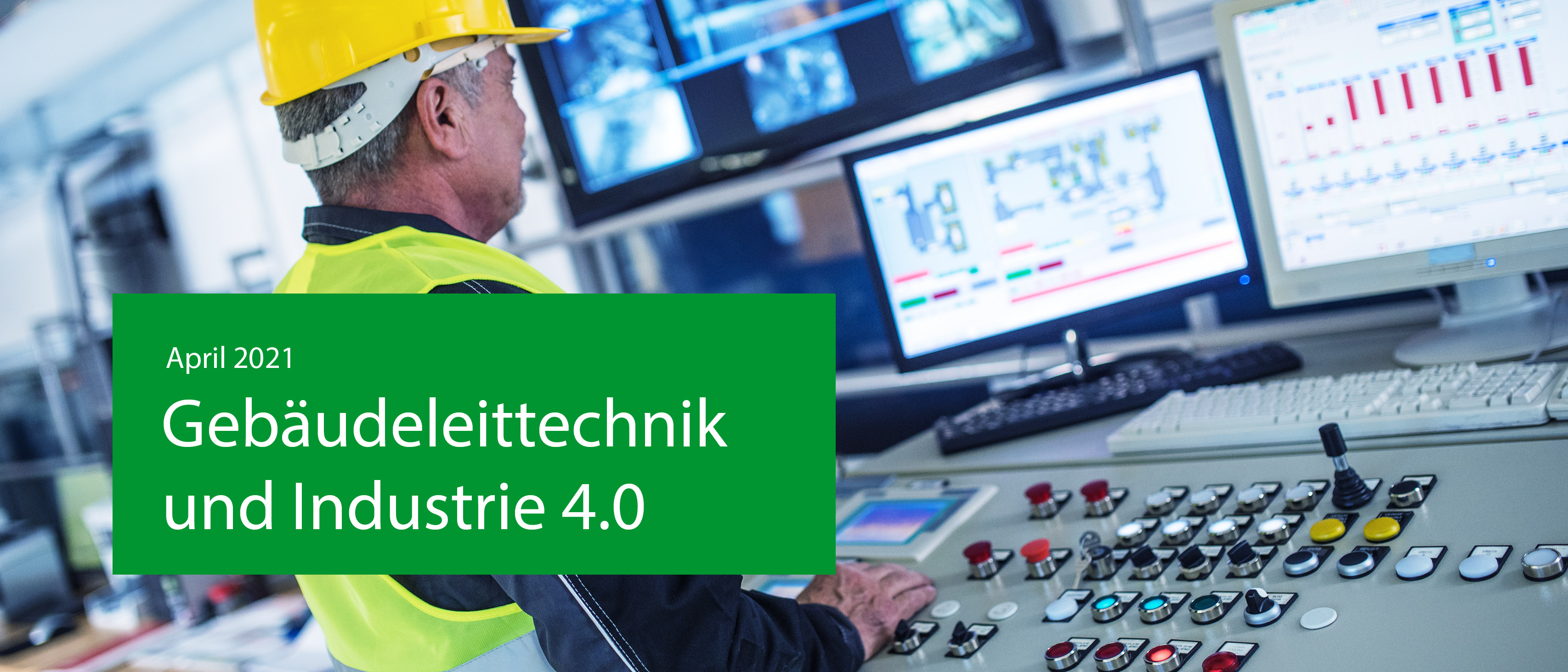 Header image which shows a laboratory and a green box with a headline: April 2021, Gebäudeleittechnik und Industrie 4.0
