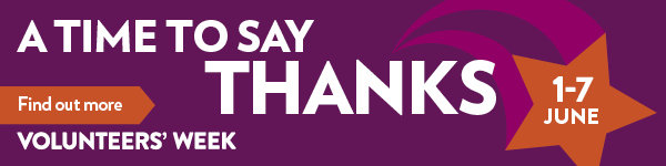 Volunteers' Week logo and text reading A time to say thanks. 1-7 June